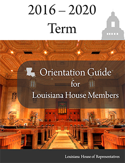 Member Orientation Guide 2016 -2020 LA House of Representatives on getting ready for 2016, house plans for 2016, new plans for 2015,